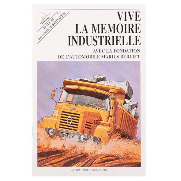 """Guide du Patrimoine Rhonalpin """"Vive la Mémoire Industrielle"""" n°35"""