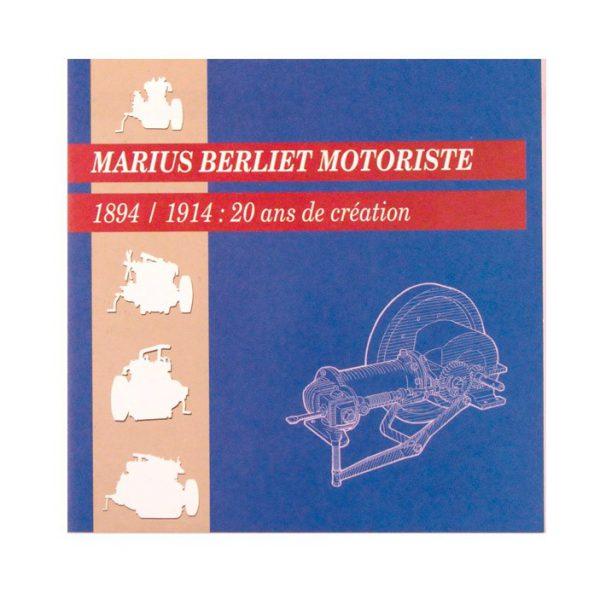 """Plaquette bilingue français-anglais """"Marius Berliet Motoriste - 1894/1914 : 20 ans de création"""""""