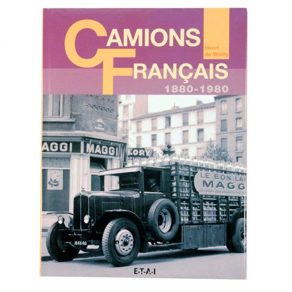 "Livre ""Camions français"" d'Henri de Wailly - Éditions E.T.A.I - 2003"