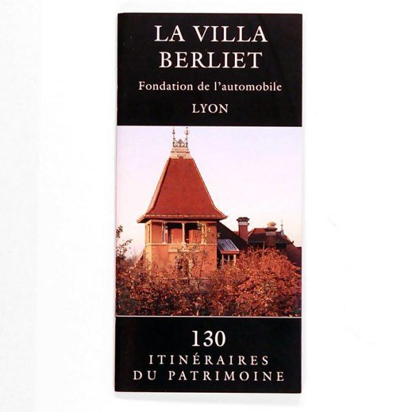 """Plaquette """"Villa Berliet"""" Collection Itinéraire du Patrimoine – 1997"""