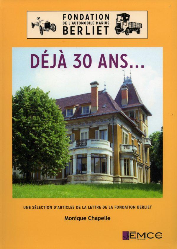 """Livre """"Fondation Berliet, déjà 30 ans"""" - Editions EMCC - 2013"""