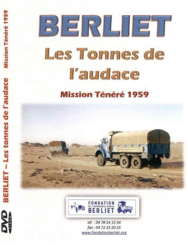 """DVD - BERLIET """"Les Tonnes de l'Audace - Mission Ténéré 1959 - EXCLISIVTE FONDATION BERLIET"""
